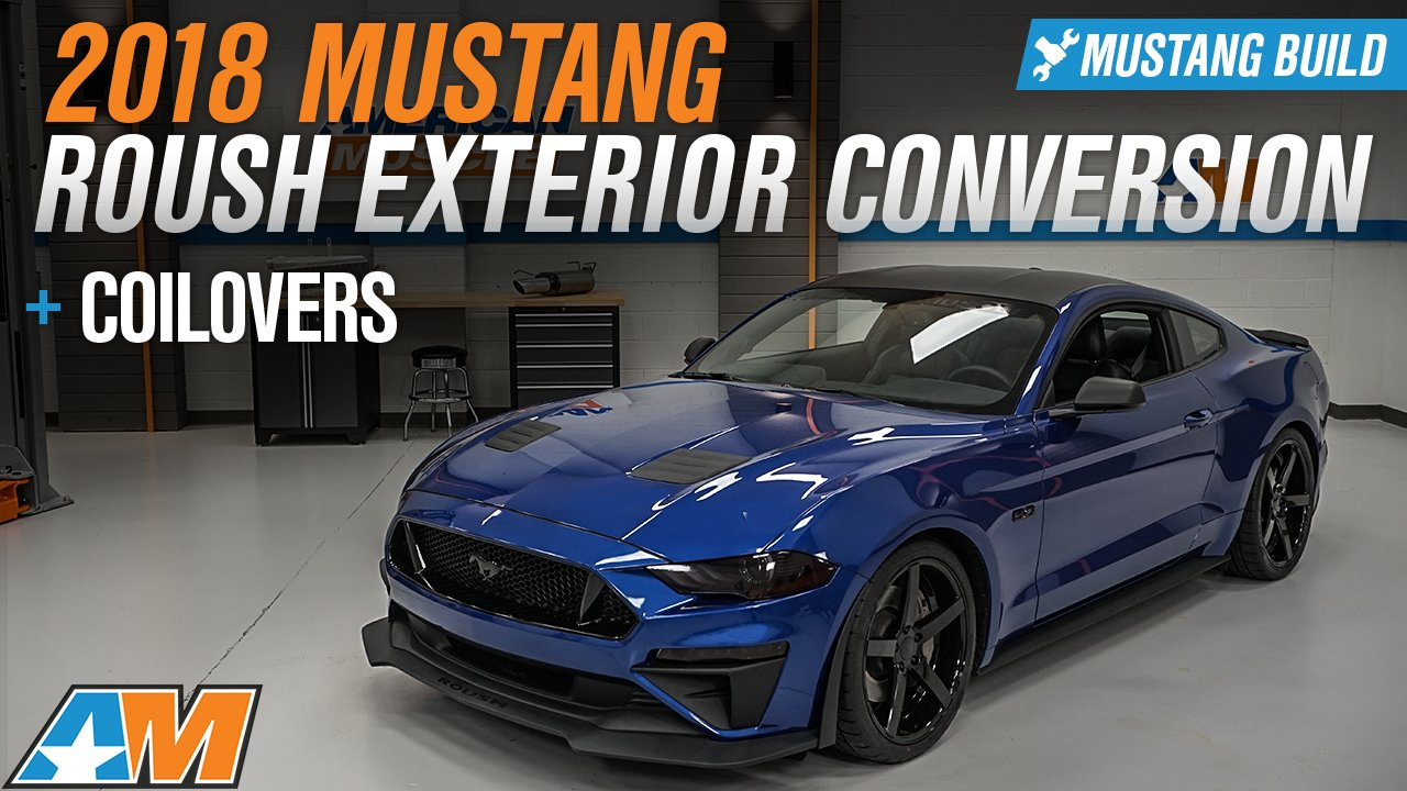2018 Mustang GT Gets Full Roush Exterior Conversion and Lowered on Coilovers